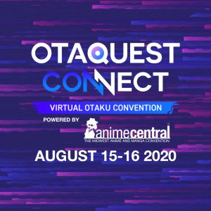 Otaquest Connect Virtual Event